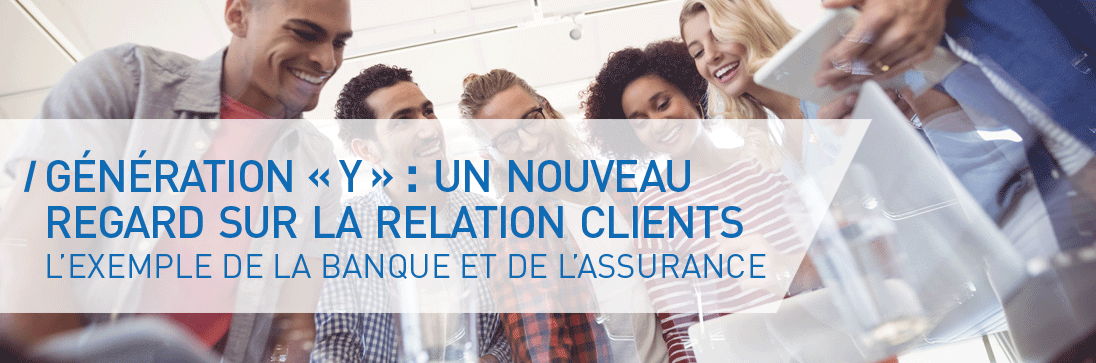 RELATION CLIENTS GENERATION Y